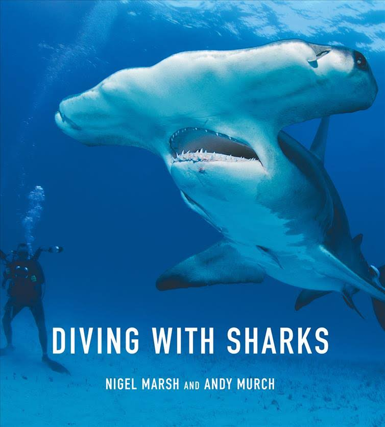 Diving with Sharks Book Nigel Marsh and Andy Murch