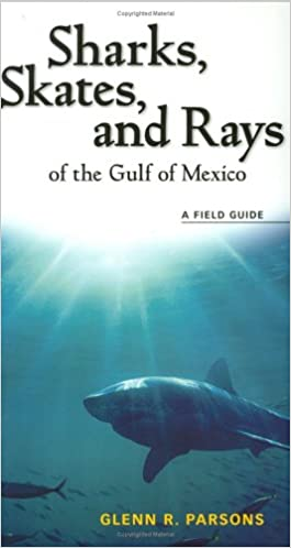Sharks, Skates, and Rays of the Gulf of Mexico book