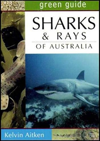 Sharks and Rays of Australia Book Aitken