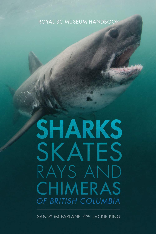 Sharks, skates, rays, and chimeras of British Columbia