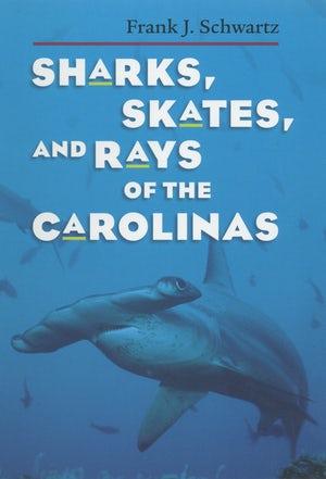 Sharks and Rays of the Carolinas book